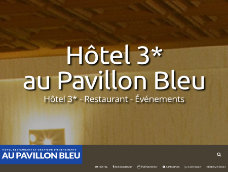 AU PAVILLON BLEU - HOTEL 3* RESTAURANT