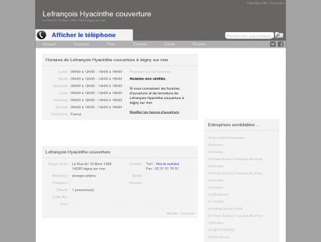 Horaires d'ouverture de Lefrançois Hyacinthe...