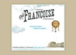 chez francoise Francoise